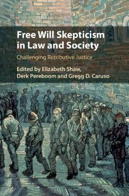 Free Will Skepticism in Law and Society - pr_1728503