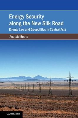 Energy Security along the New Silk Road - pr_246708