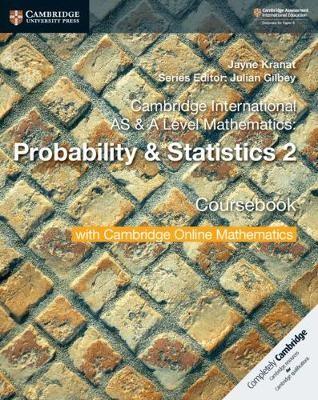 Cambridge International AS & A Level Mathematics: Probability & Statistics 2 Coursebook with Cambridge Online Mathematics (2 Years) - pr_31945