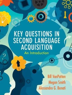 Key Questions in Second Language Acquisition -