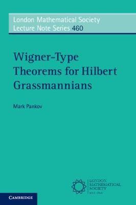 Wigner-Type Theorems for Hilbert Grassmannians -