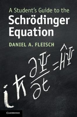 A Student's Guide to the Schroedinger Equation - pr_1749559