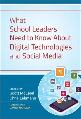 What School Leaders Need to Know About Digital Technologies and Social Media -