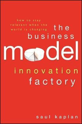 The Business Model Innovation Factory - pr_303904
