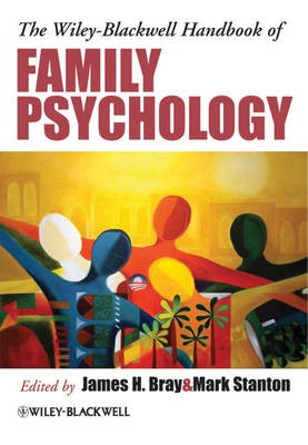 The Wiley-Blackwell Handbook of Family Psychology -