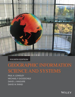 Geographic Information Science and Systems -