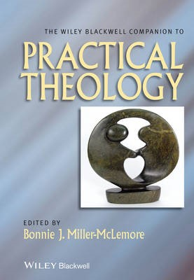 The Wiley Blackwell Companion to Practical Theology - pr_404978