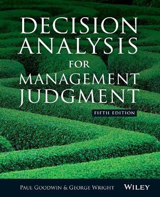 Decision Analysis for Management Judgment -
