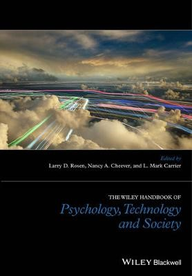 The Wiley Handbook of Psychology, Technology, and Society -