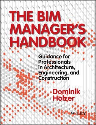 The BIM Manager's Handbook -