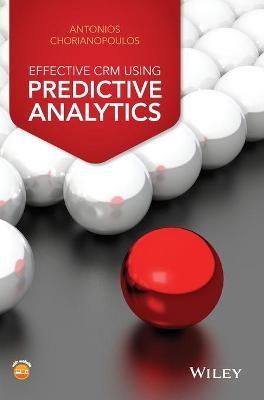 Effective CRM using Predictive Analytics -
