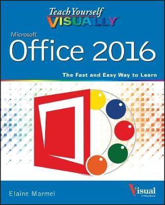 Teach Yourself VISUALLY Office 2016 -