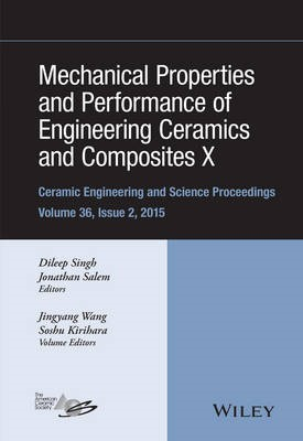 Mechanical Properties and Performance of Engineering Ceramics and Composites X -