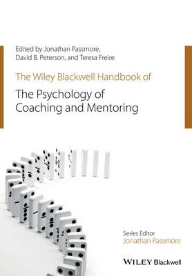 The Wiley-Blackwell Handbook of the Psychology of Coaching and Mentoring - pr_1234