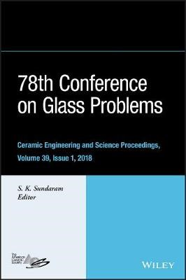 78th Conference on Glass Problems - pr_335515