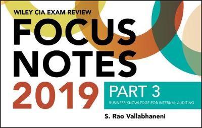Wiley CIA Exam Review 2019 Focus Notes, Part 3 - pr_301709