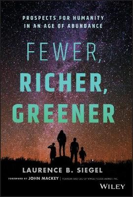 Fewer, Richer, Greener -