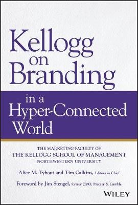 Kellogg on Branding in a Hyper-Connected World - pr_103891