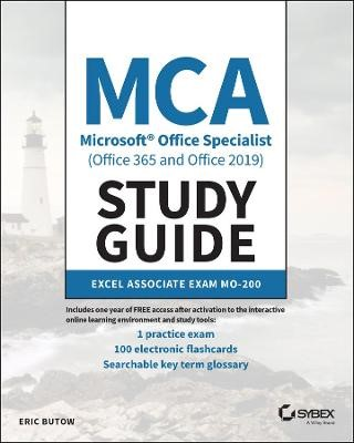 MCA Microsoft Office Specialist (Office 365 and Office 2019) Study Guide -