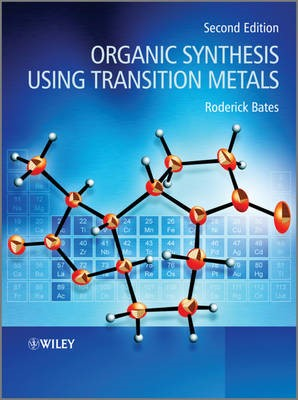 Organic Synthesis Using Transition Metals - pr_335552