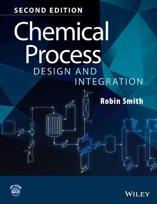 Chemical Process Design and Integration -