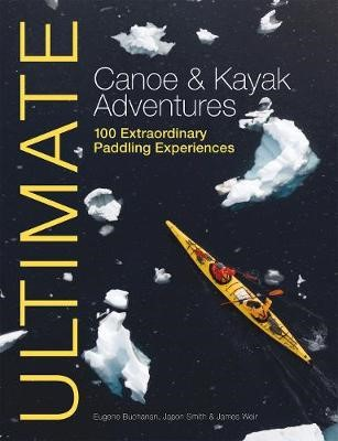 Ultimate Canoe & Kayak Adventures -