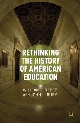 Rethinking the History of American Education - pr_32654