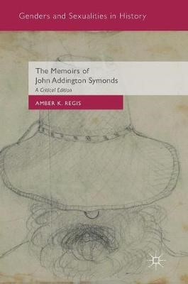 The Memoirs of John Addington Symonds - pr_63889