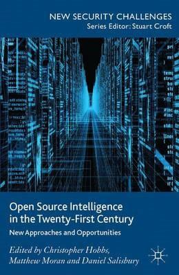 Open Source Intelligence in the Twenty-First Century - pr_262465