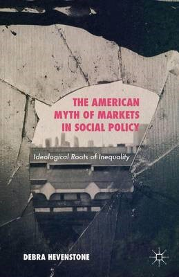 The American Myth of Markets in Social Policy - pr_261223