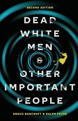 Dead White Men and Other Important People -