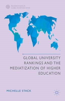 Global University Rankings and the Mediatization of Higher Education - pr_64015