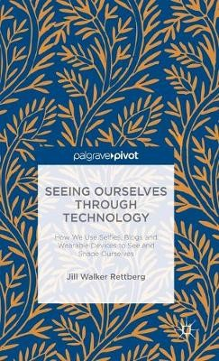 Seeing Ourselves Through Technology - pr_261681