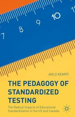 The Pedagogy of Standardized Testing - pr_64005
