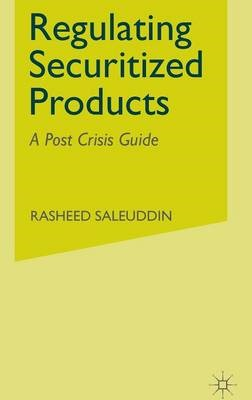 Regulating Securitized Products -