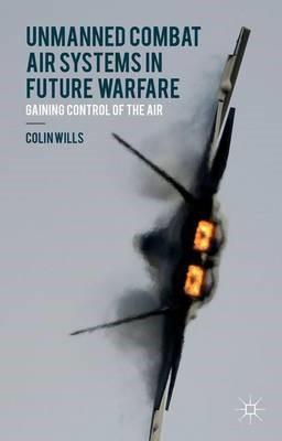 Unmanned Combat Air Systems in Future Warfare - pr_63980