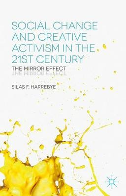 Social Change and Creative Activism in the 21st Century - pr_262462