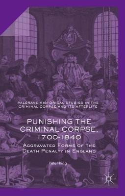 Punishing the Criminal Corpse, 1700-1840 - pr_261264
