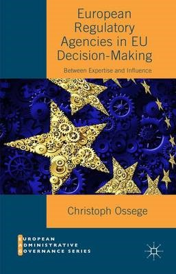 European Regulatory Agencies in EU Decision-Making - pr_262499