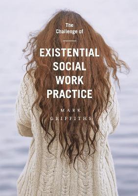 The Challenge of Existential Social Work Practice - pr_37391
