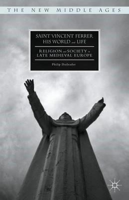 Saint Vincent Ferrer, His World and Life - pr_136620