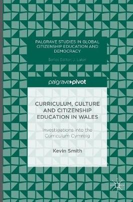 Curriculum, Culture and Citizenship Education in Wales -