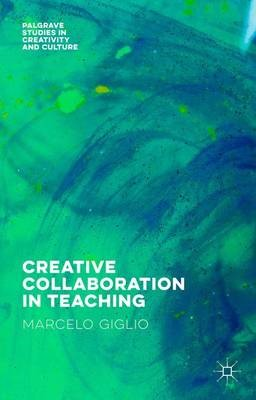 Creative Collaboration in Teaching -