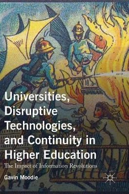 Universities, Disruptive Technologies, and Continuity in Higher Education - pr_64000