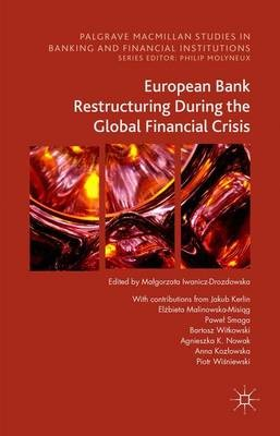 European Bank Restructuring During the Global Financial Crisis - pr_262476