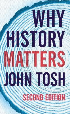 Why History Matters -