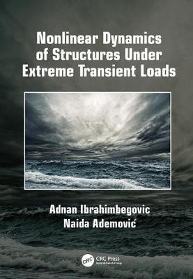 Nonlinear Dynamics of Structures Under Extreme Transient Loads - pr_393522
