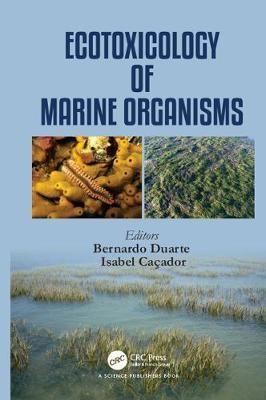 Ecotoxicology of Marine Organisms -