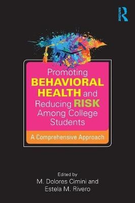 Promoting Behavioral Health and Reducing Risk among College Students - pr_32930