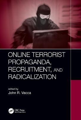 Online Terrorist Propaganda, Recruitment, and Radicalization - pr_1313